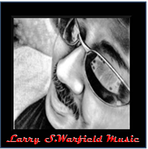 Larry S.Warfield Music